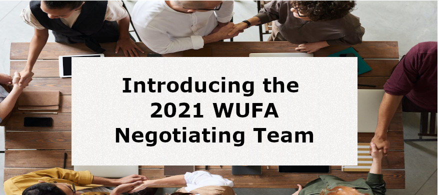 Introducing the 2021 WUFA Negotiating Team